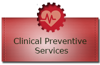 Clinical and Preventive Services